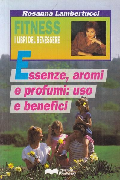 Essenze, aromi e profumi